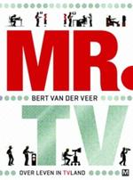Mr. tv - Bert van der Veer, Nicole de Haan (ISBN 9789460680533)