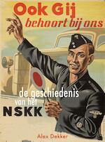 Ook gij behoort bij ons - Alex Dekker (ISBN 9789089752420)