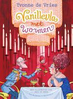 Vanillevla met wormen - Yvonne de Vries (ISBN 9789000342792)