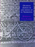 Gelukkig groeien er geen bomen op de Noordpool - Stefaan van Laere (ISBN 9789462547735)