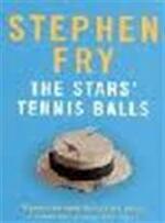 The stars' tennis balls - Stephen Fry (ISBN 9780099727415)