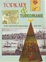Topkapi & Turkomanie - Unknown (ISBN 9789067072410)
