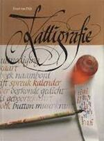 Kalligrafie - Evert van Dijk (ISBN 9789060176856)