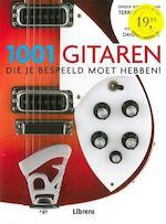 1001 gitaren die je bespeeld moet hebben