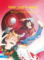 Help, pap is weg! - Monique van der Zanden (ISBN 9789048732210)