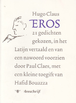 Eros - Hugo Claus, Paul Claes, Hafid Bouazza