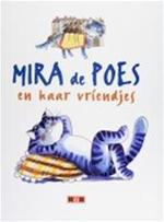 Mira de poes en haar vriendjes - Zdenka KrejČOvÁ, Martina DrijverovÁ, Erik Draaijer, Jacqueline Wouda, Textcase (ISBN 9789039602904)