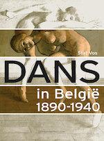 Dans in België 1890-1940 - Staf Vos (ISBN 9789461660725)