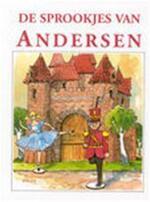 De sprookjes van Andersen - Hans Christian Andersen, Maan Jansen, Rindert K. de Groot, Textcase (ISBN 9789039604854)