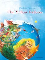 The Yellow Balloon - Charlotte Dematons (ISBN 9781788070072)