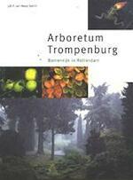 Arboretum Trompenburg - J.R.P. van Hoey Smith, H.W. Blom (ISBN 9789080654310)