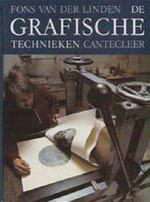 De grafische technieken - F. van der Linden