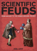 Scientific Feuds - Joel Levy (ISBN 9781847737175)
