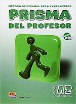 Prisma A2 Continúa - Libro del profesor - Carlos Oliva Romero (ISBN 9788495986153)