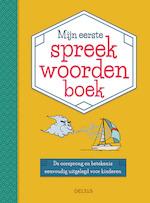 Mijn eerste spreekwoordenboek - Son TYBERG (ISBN 9789044750140)