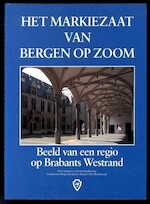 Het markiezaat van Bergen op Zoom