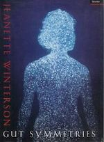 Gut symmetries - Jeanette Winterson (ISBN 9781862070004)