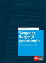 Wettenbundel Burgerlijk (proces)recht. Editie 2018-2019 (ISBN 9789012402620)