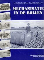 Mechanisatie in de bollen - Herman van Amsterdam