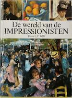 De wereld van de impressionisten - Hans L.C. Jaffé (ISBN 9781132923740)