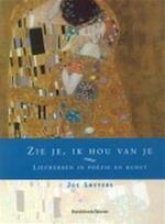 Zie je, ik hou van je - Jos Smeyers (ISBN 9789063064419)
