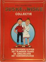 Suske en Wiske Collectie : De kleppende klipper; Het rijmende paard; De junglebloem; Het hondenparadijs - Willy Vandersteen