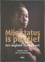 Mijn status is positief - Annemie Struyf, Lieve Blancquaert (ISBN 9789054666677)