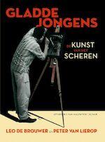 Gladde jongens - Loes Brouwer, P. Van Lierop (ISBN 9789085530213)