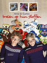 Arne en Carlos breien op hun sloffen - Arne Nerjordet (ISBN 9789043917537)