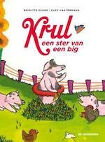 Krul, een ster van een big - Brigitte Minne (ISBN 9789058388988)