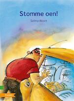 Stomme oen! [zoeklicht dyslexie uitgave, met cd] - Selma Noort (ISBN 9789027662040)
