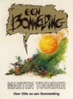 Een bommelding - Marten Toonder