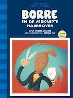 Borre en de verknipte haarrover - Jeroen Aalbers (ISBN 9789089221605)