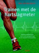 Trainen met de hartslagmeter - Paul van den Bosch (ISBN 9789044735567)