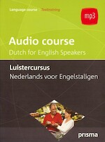 Audio course - Dutch for English Speakers - Willy Hemelrijk (ISBN 9789000308132)