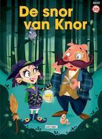 De snor van Knor - Emy Geyskens, Juliëtte Rosenkamp (ISBN 9789059244016)