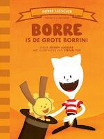 Borre is de Grote Borrini - Jeroen Aalbers (ISBN 9789089220073)