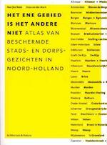 Het ene gebied is het andere niet - M. Beek, Marijke Beek, A. van der Mark, Ana van der Mark, N. de Vreeze, Noud de Vreeze (ISBN 9789076863993)