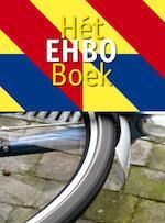 Hét EHBO Boek - Marion van den Hurk, Elly Bruin, Margaret van Mierlo (ISBN 9789461070821)