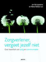 Zorgverlener, vergeet jezelf niet (ISBN 9789033495861)