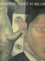 Moderne kunst in België 1900-1945 - Robert [red.] Hoozee, Irène Smets, Piet [e.a.] Boyens (ISBN 9789061532767)