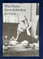 Gerrit Achterberg - Wim. Hazeu (ISBN 9789029519830)