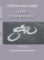 Leve Tom Boonen! Verhalenbundel - Stefaan van Laere (ISBN 9789462952652)