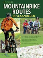 Fietsgids Mountainbikeroutes in Vlaanderen (ISBN 9789044739213)