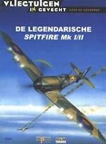De legendarische Spitfire Mk I/II