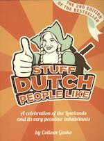 Stuff Dutch people like - Colleen Geske (ISBN 9789082133615)