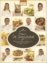 De Dagschotel - Peter Goossens, Johan Segers, Chiara van Emrik, Peppe Giacomazza, Buytaert Jan, Roger van Damme (ISBN 9789059168268)