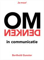 Omdenken in communicatie - Berthold Gunster (ISBN 9789044975512)