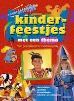 Onvergetelijke kinderfeestjes met een thema - Unknown (ISBN 9789044706154)