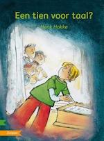 Een tien voor taal? - Henk Hokke (ISBN 9789048732135)